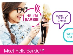 High tech and Unsafe: WiFi enabled Barbie Doll